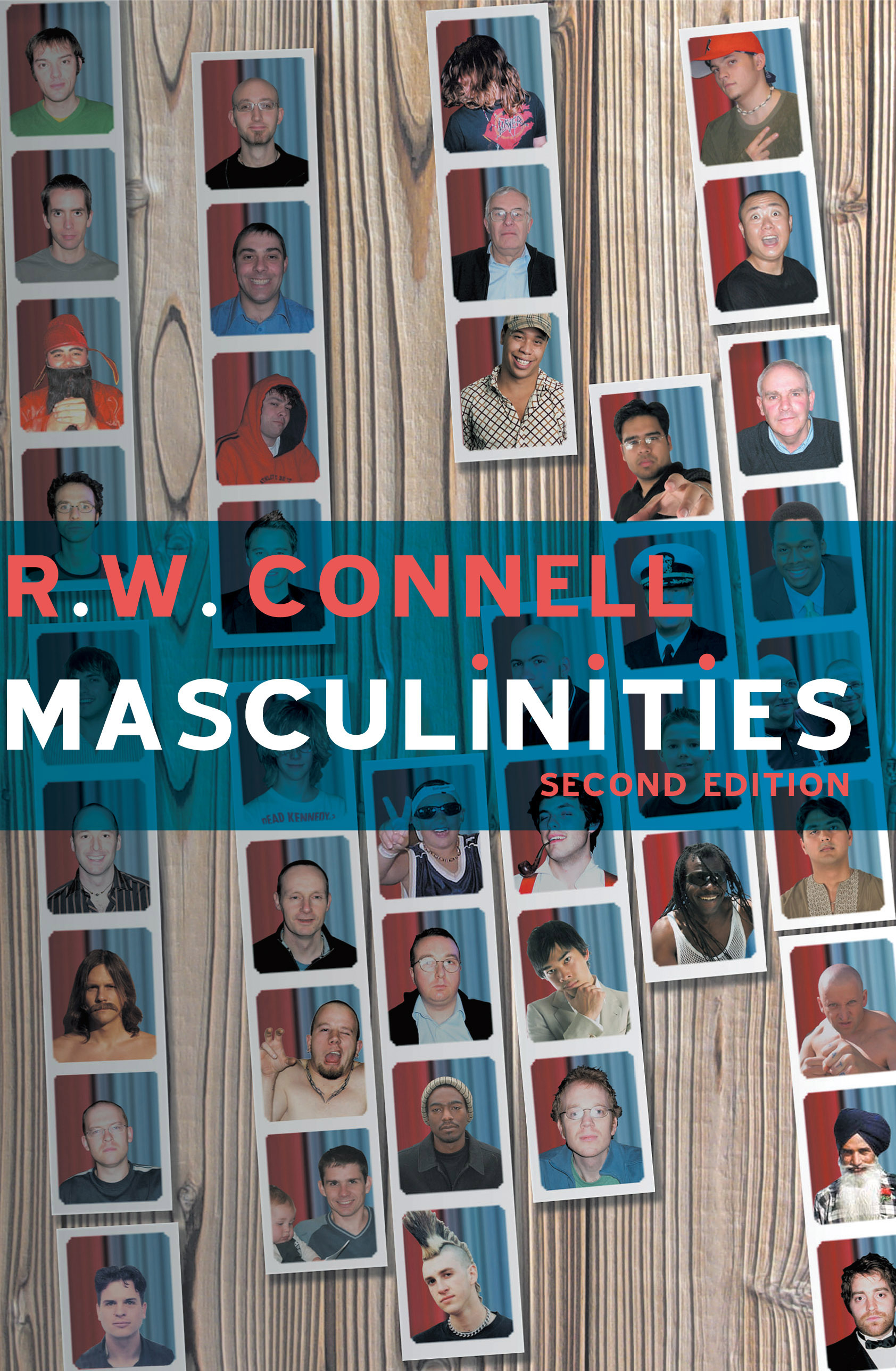 Connell - Masculinities
