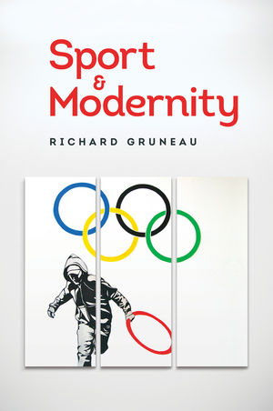 Gruneau: Sport and modernity
