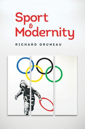 Gruneau: Sport and modernity