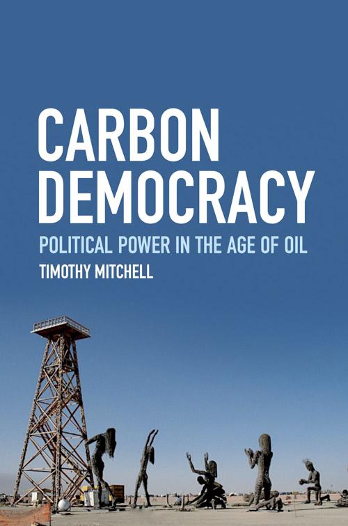 9781844677450-Carbon-Democracy-3c3af41c200b1b8accc57708586038d8