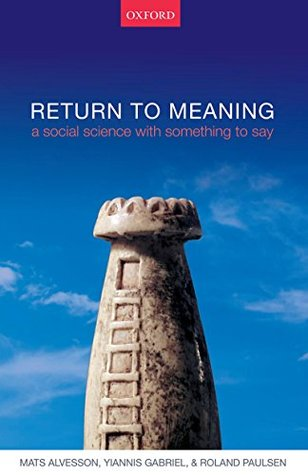 omslag Return to meaning: A Social Science With Something to Say
